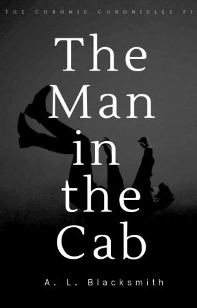 The Man in the Cab    ✔️   #Wattys2018 #shortlist     by ALBlacksmith99