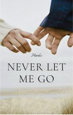 Never let me go. by mardcc