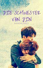 Die Schwester von Jin by namenlose13