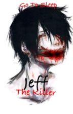 Jeff The Killer -Concluído- by TudoehIncrivel
