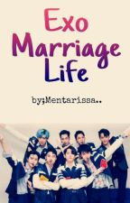 Exo Marriage Life. by mentarissa