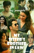 My sister's brother in law ✔ (New Chapters Every Week) by jennysrb