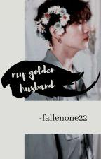 My Golden Husband? ( WGMJungkook Fanfiction) by FallenOne22