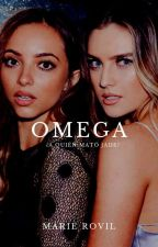 Omega |Jerrie. by thirlwardsdead