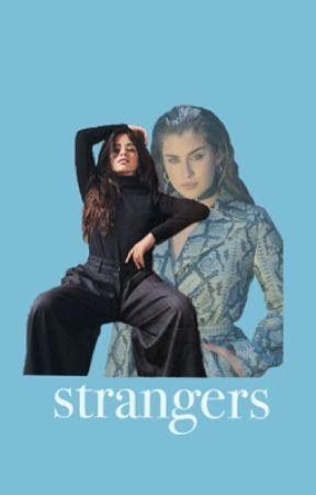 strangers [camren] by URGHlernjergi