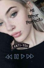 Mi error perfecto JOS & TU HOT° by JimenaVillalpando7