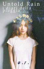 -Untold Rain- i diari della pioggia (Bang Yongguk)  by AlyssaRiordinary