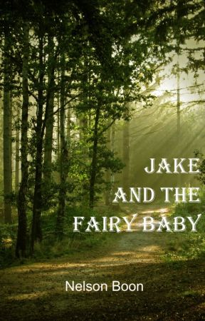 Jake and the Fairy Baby by NelsonBoon