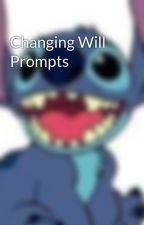 Changing Will Prompts by promptingskenekidz