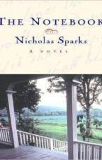 The notebook (El diario de Noah) by naomysanchez
