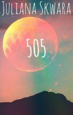505 by julianaskwara