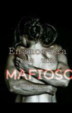 Enamorada De Un Mafioso by Danita1799