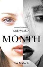 One Week a Month by maloria67