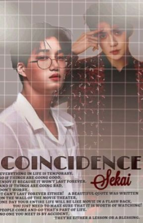 COINCIDENCE|| SEKAI✒️ by X-Rosie