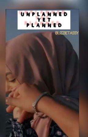 Unplanned Yet Planned by buzzietassy