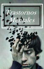 Transtornos mentales by FransheskaRosas