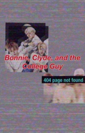 Bonnie, Clyde, and the College Guy /Arabic Ver.