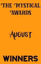 The Mystical Awards August Winners  by crazyjudges2017