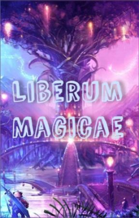 Liberum Magicae [Fantasy RP] (open) by lonely_jellyfish