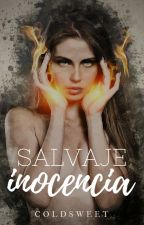 Salvaje Inocencia by ColdSweet_