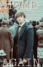 Home Again [Newt Scamander] by FangirlFantasy16