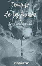 Comme de la fumée [levixreader] by TheNekoPrincesse