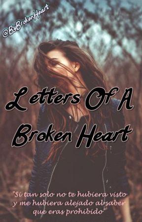 Letters Of A Broken Heart by ByBrokenHeart
