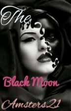 The Black Moon by Amsters21