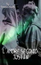 L'AMORE SECONDO JUSTIN  by VeronicaMusilloo