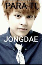 Para mi vida, JongDae by CC_Sebaek