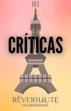 Críticas Rêver Haute|CERRADO| by ReverHaute