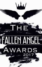 Fallen Angel Awards 2017 (CLOSED) by TheFangirlRightThere
