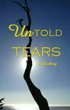 Untold Tears by Stylusking