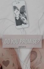 Do You Promise? - l.s. by larryssuffer