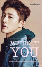 Without you - KHB~B.I by LuaSoaresgs