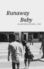 Runaway Baby | Becstin by Mahonehadmelike