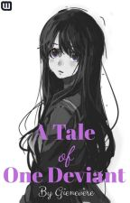 A Tale of One Deviant (Book One) by Gienevere