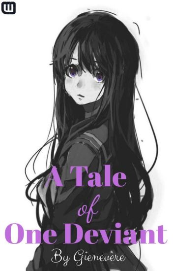 A Tale of One Deviant (Book One)