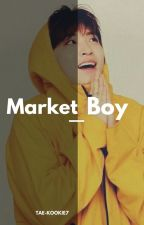 Market boy||2jae[Completed]  by Tae-kookie7