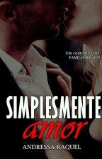 Simplesmente Amor by DressaRaquel_Oficial