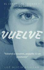 "VUELVE  ""TAL VEZ PARTE II""  (MPREG-LARRY STYLINSON) by PorLaGloriaDeMerlin"