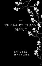The Fairy Clans: Rising by NaiaMaynard