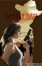 Darker Days by JFarley