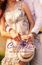Crazy Love by 2ndsummerlight92