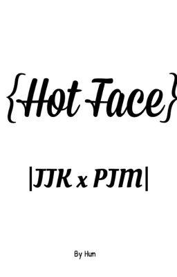 [KookMin] {Hot Face}