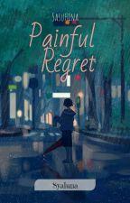 Painful Regret by syaluna-chan