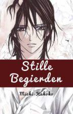 Stille Begierden (Vampire Knight Fanfiction) by Michi-Kahoko