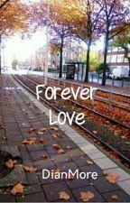 Forever Love by Mardheya