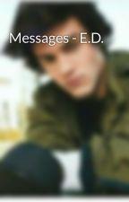 Messages - E.D. by DolansShoe
