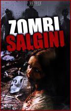 Zombi Salgını Türkiye by Arda_776